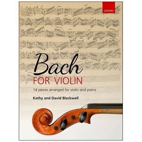 Blackwell, K. u. D.: Bach for Violin