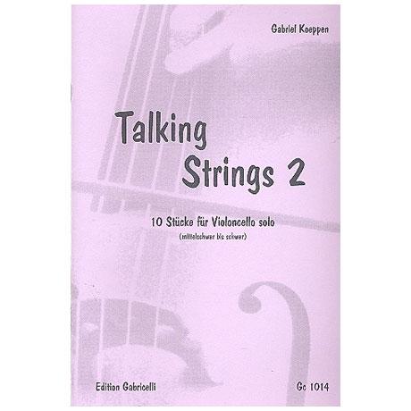 Koeppen, G.: Talking Strings – Band 2