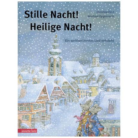 Rettl, C. / Opgenoorth, W.: Stille Nacht! Heilige Nacht!