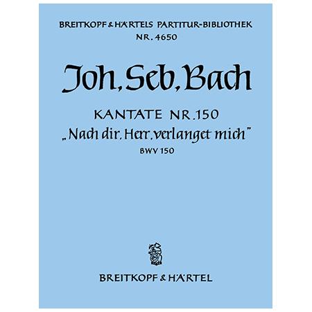 Bach, J. S.: Kantate BWV 150 »Nach dir, Herr, verlanget mich«
