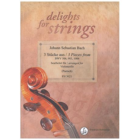Bach, J. S.: 3 Stücke aus BWV 506 / 903 / 1004