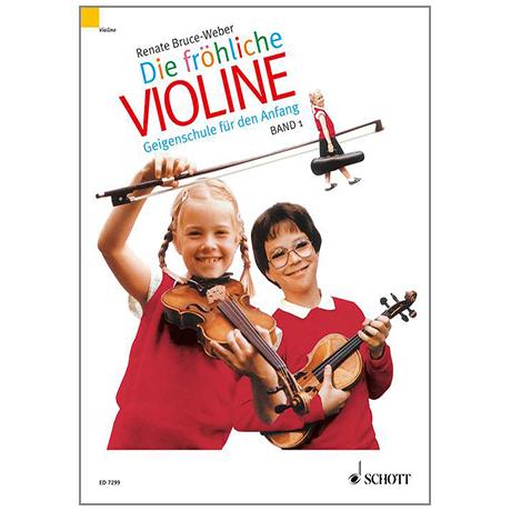 Bruce-Weber, R.: Die fröhliche Violine Band 1 – Schule und Spielbuch