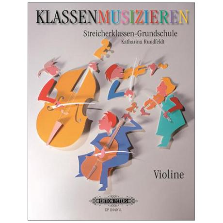 Rundtfeldt, K.: Klassenmusizieren – Streicherklassen-Grundschule – Partitur