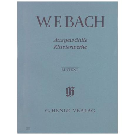 Bach, W. F.: Ausgewählte Klavierwerke
