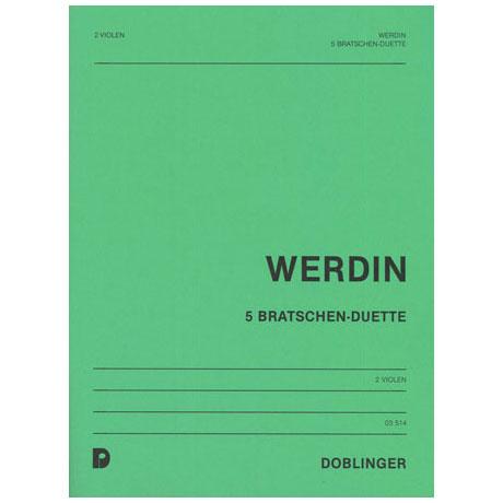 Werdin, E.: 5 Bratschen-Duette (1986)