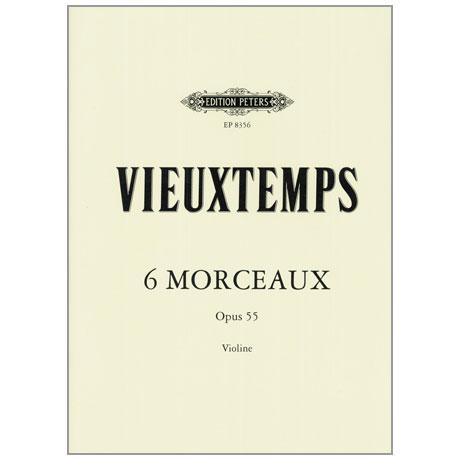 Vieuxtemps, H.: Six Morceaux Op. 55