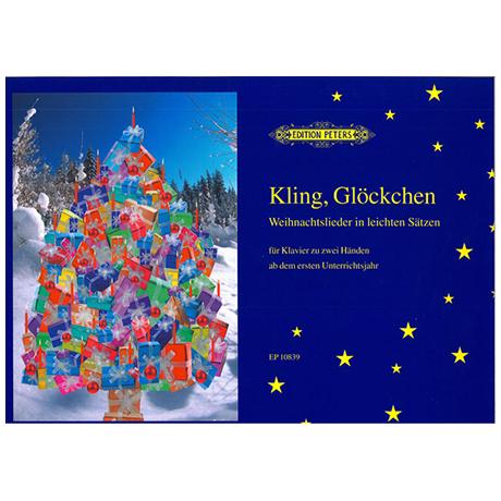 Kling, Glöckchen! Advents- und Weihnachtslieder