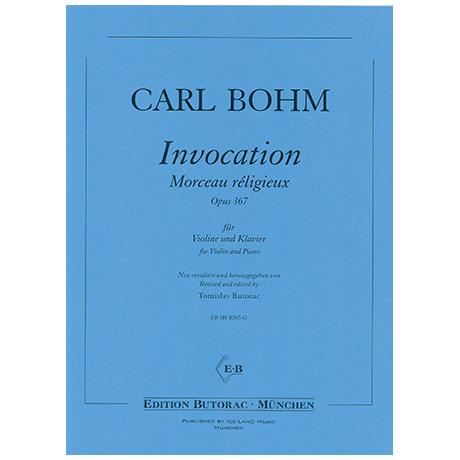Bohm, C.: Invocation – Morceau réligieux Op. 367