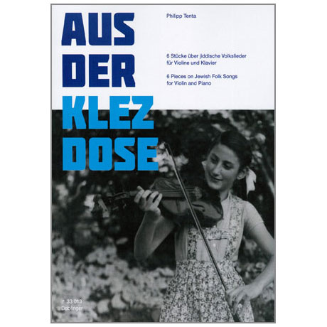 Tenta, P.: Aus der Klezdose – 6 Stücke über jiddische Volkslieder