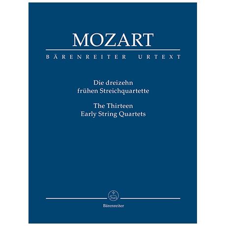 Mozart, W. A.: Die dreizehn frühen Streichquartette – Partitur