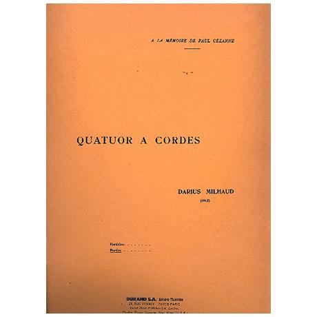Milhaud, D.: Quatuor No. 1, Op. 5 (1912)