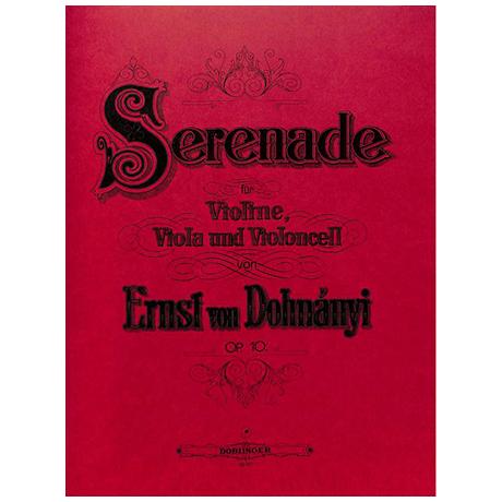 Dohnányi, E. v.: Serenade Op. 10 C-Dur