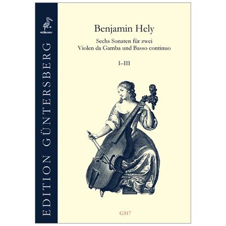 Hely, B.: Sechs Sonaten I-III