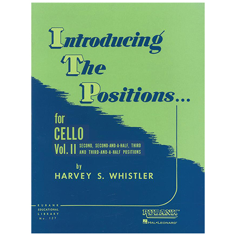 Whistler, H. S.: Introducing the Positions for Cello Vol. 2