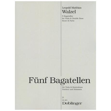 Walzel, L. M.: 5 Bagatellen Op. 34