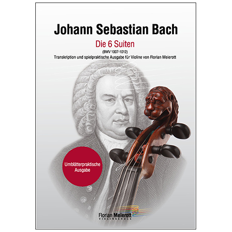 Bach, J. S.: 6 Cello-Suiten BWV 1007-1012 für Violine