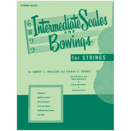 Whistler, H. S.: Intermediate Scales And Bowings – String Bass