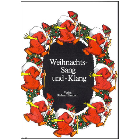 Weihnachts- Sang- und Klang
