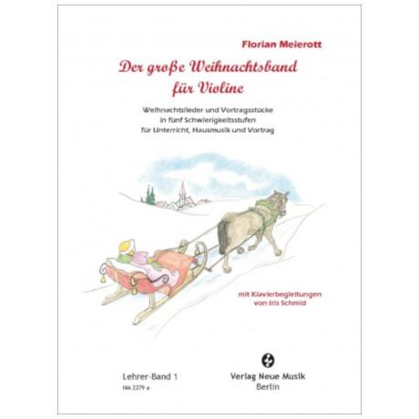 Meierott, F.: Der große Weihnachtsband für Violine – Lehrerband 1