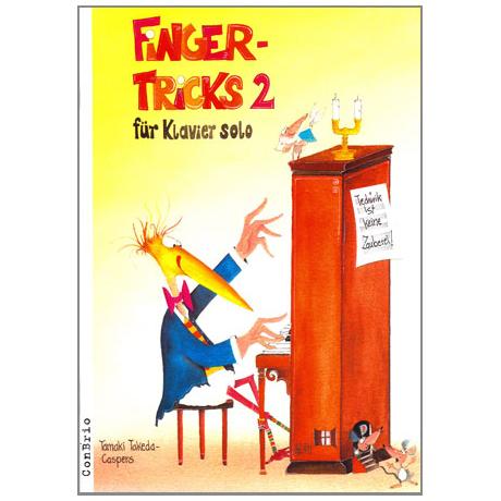 Takeda-Caspers, T.: Fingertricks Band 2