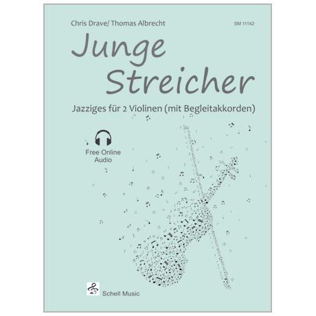 Drave, Chr./Albrecht, Th.: Junge Streicher – Jazziges (+Online Audio)