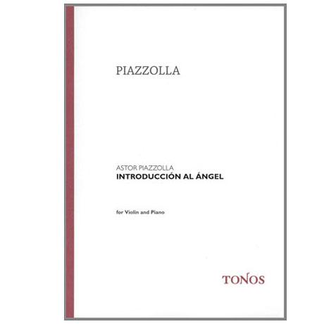 Piazzolla, A.: Introduccion al Angel