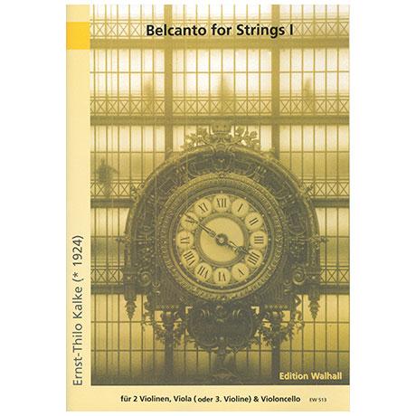 Kalke, E.-Th./Verdi, G.: Belcanto for Strings Band 1