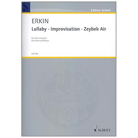 Erkin, U. C.: Lullaby - Improvisation - Zeybek Air