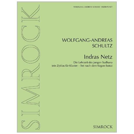 Schultz, W.-A.: Indras Netz (2012)