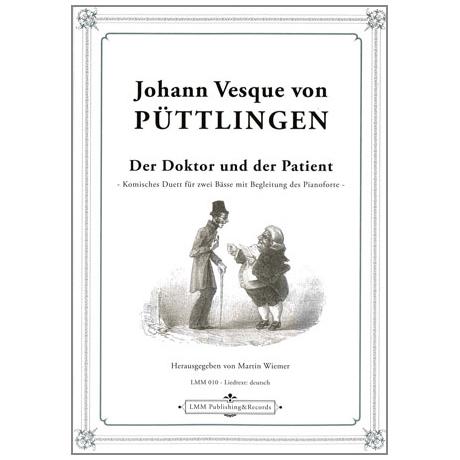 Püttlingen, J.V.v.: Der Doktor und der Patient Op.13