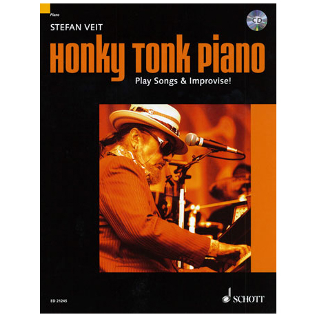 Veit, S.: Honky Tonk Piano – Play Songs & Improvise!