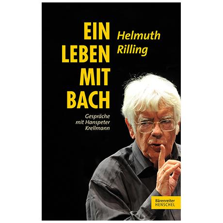 Rilling/Krellmann: Ein Leben mit Bach