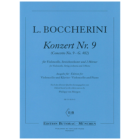 Boccherini, L.: Violoncellokonzert Nr. 9 G. 482 B-Dur