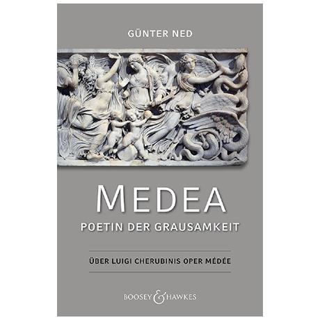 Ned, G.: Medea – Poetin der Grausamkeit