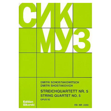Schostakowitsch, D.: Streichquartett Nr. 5 Op. 92 B-Dur (1952)