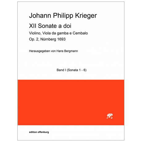 Krieger, J. P.: XII Sonate a doi Op. 2 – Band I (Sonate 1-6)