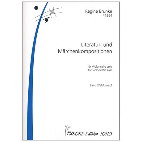 Brunke, R.: Literatur- und Märchenkompositionen Band 2