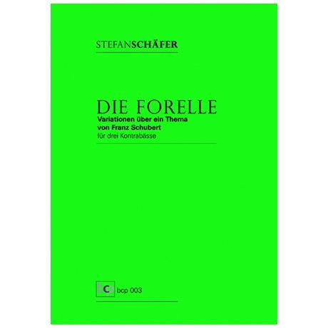 Schäfer, S.: Die Forelle – Variationen über ein Thema von Schubert