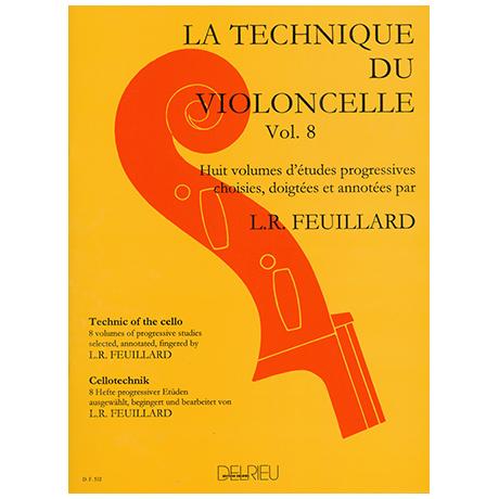 Feuillard, L.R.: La technique du violoncelliste Band 8
