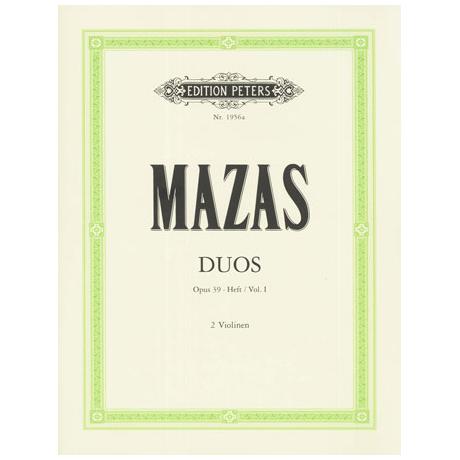 Mazas, J. F.: Duos Op. 39 Band 1 (Nr.1-3)