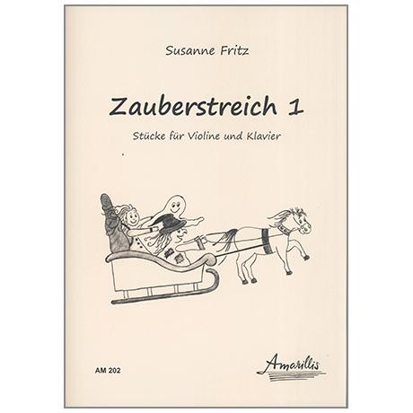 Fritz, S: Zauberstreich Band 1