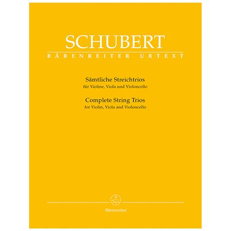 Schubert, F.: Sämtliche Streichtrios