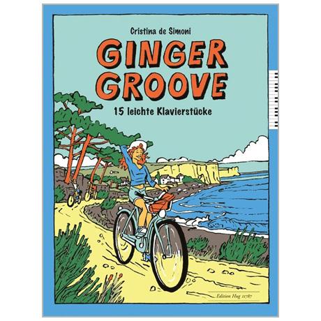 Simoni, Chr. d.: Ginger Groove – 15 leichte Stücke