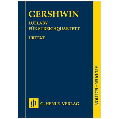 Gershwin, G.: Lullaby – Studienpartitur