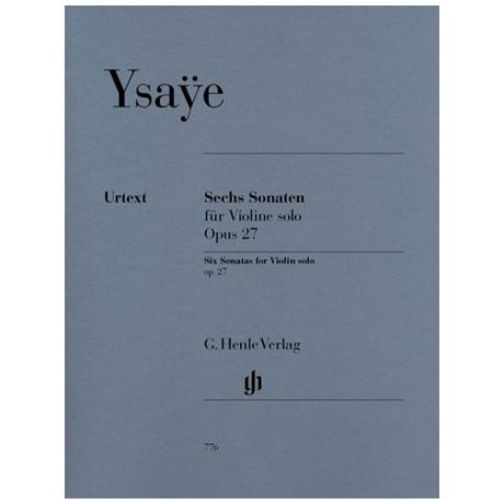 Ysaÿe, E.: 6 Sonaten Op. 27