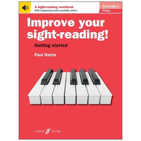 Harris, P.: Improve your sight-reading! Piano Pre-Grade 1