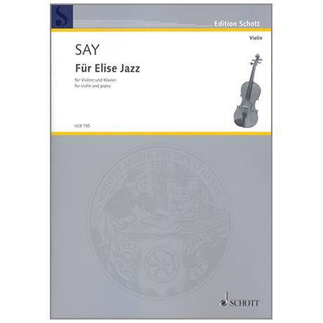 Say, F.: Für Elise Jazz