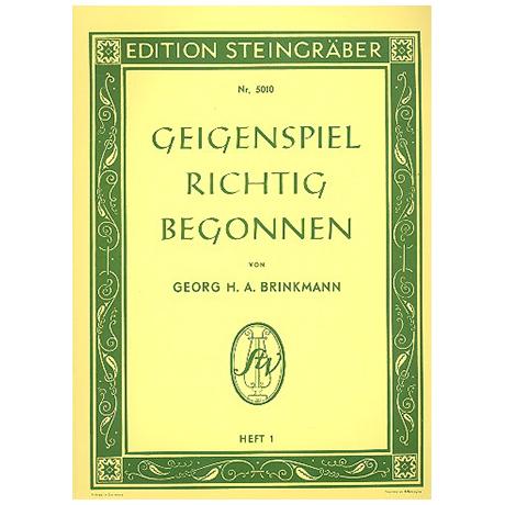 Brinkmann, Georg H. A.: Geigenspiel richtig begonnen Band 1