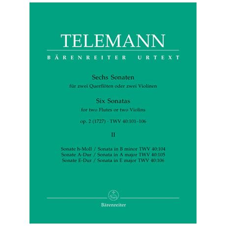 Telemann, G. Ph.: Sechs Sonaten Op. 2 TWV 40:101-106 Band 2