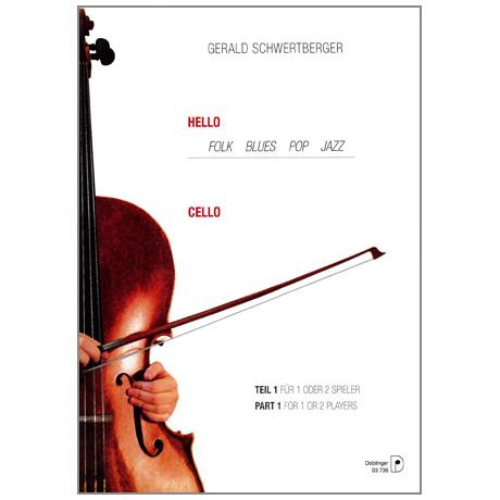 Schwertberger, G.: Hello Cello Band 1